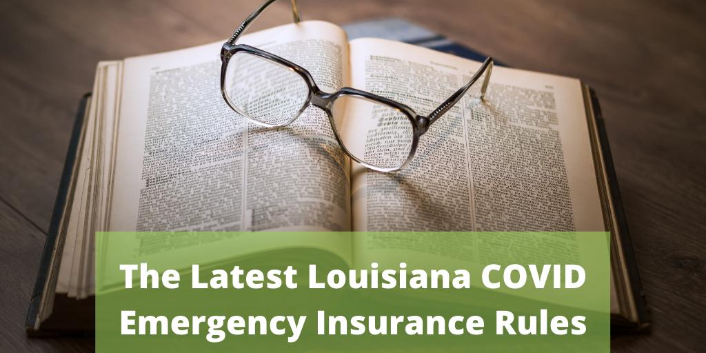 The Latest Louisiana COVID Emergency Insurance Rules